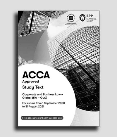 BPP ACCA F4 Corporate and Business Law Global Study Text 2020 2021