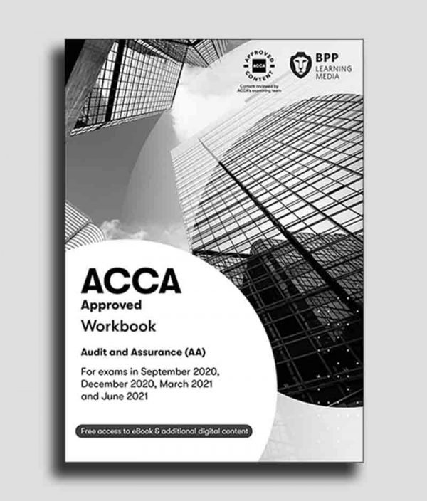 BPP ACCA F8 Audit & Assurance (AA) INT Study Text 2020-2021