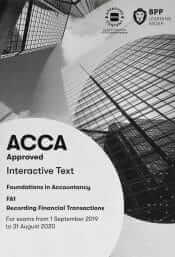 BPP FIA FA1 Recording Financial Transactions Interactive Text