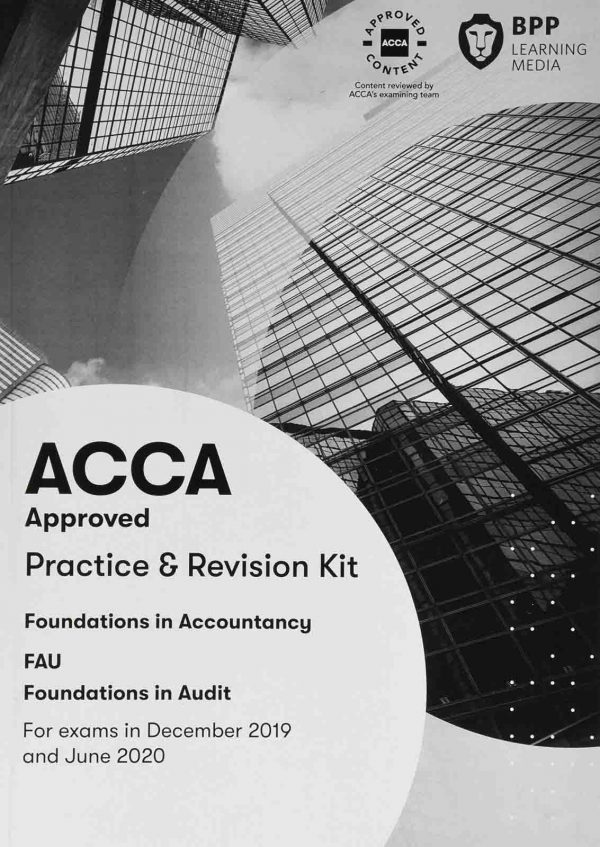 BPP FIA FAU Foundations in Audit (International) Practice & Revision Kit