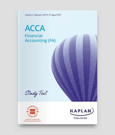 KAPLAN ACCA F3 Financial Accounting Study Text 2020-2021