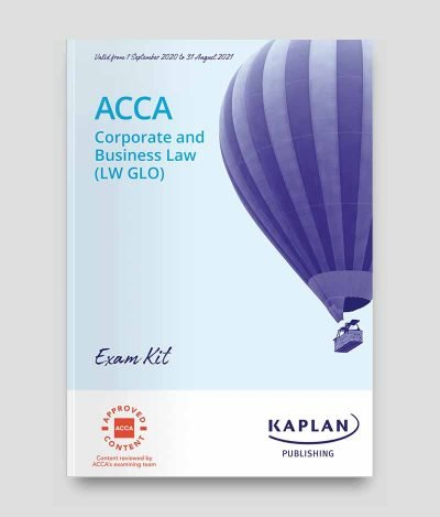 KAPLAN ACCA F4 Corporate Business Law LW GLO Exam Kit 2020 2021