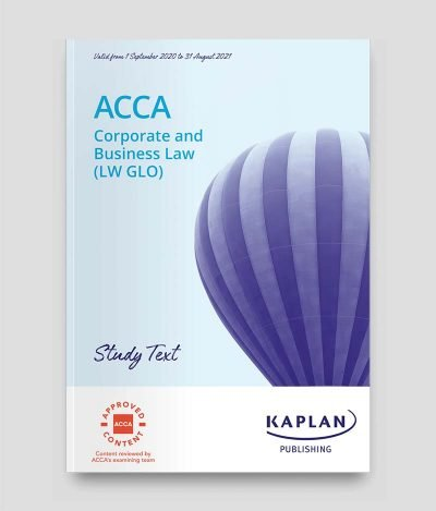 KAPLAN ACCA F4 Corporate Business Law LW GLO Study Text 2020 2021