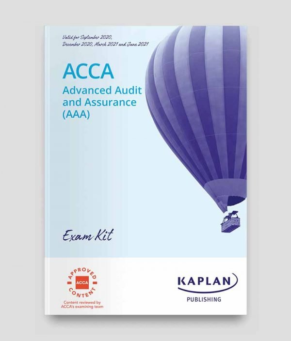 KAPLAN ACCA P7 Advanced Audit & Assurance (AAA) Exam Kit 2020-2021