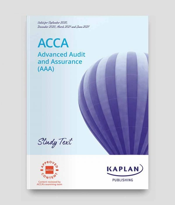 KAPLAN ACCA P7 Advanced Audit & Assurance Study Text 2020-2021