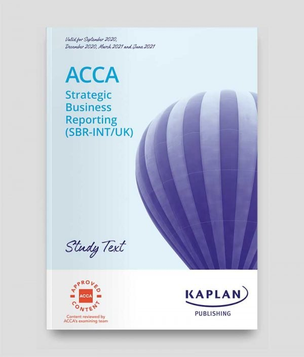 KAPLAN ACCA SBR Strategic Business Reporting Study Text 2020-2021