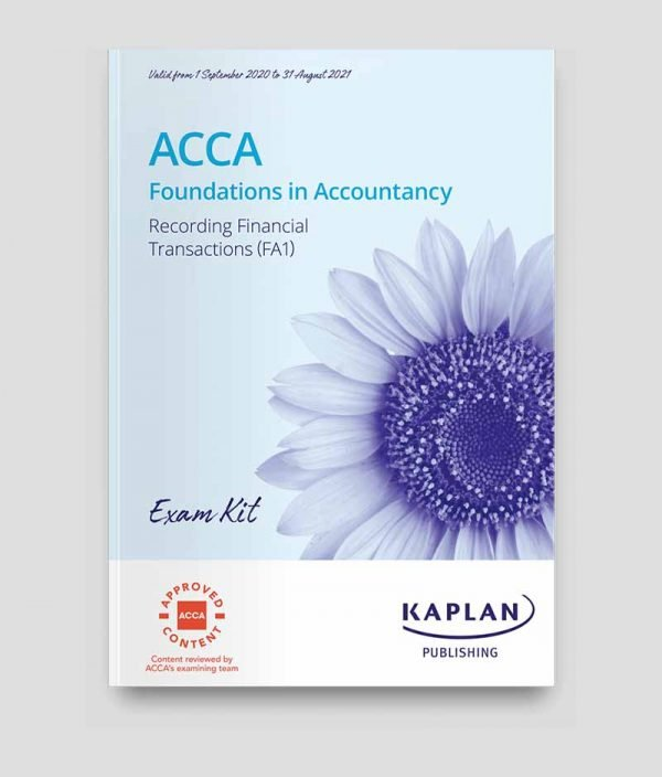 Kaplan FIA Recording Financial Transactions (FA1) Exam Kit