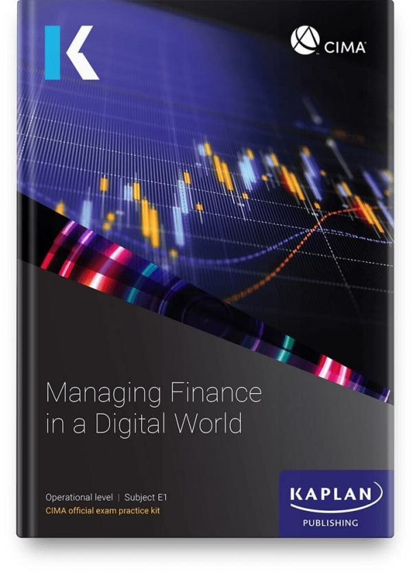 Kaplan CIMA Managing Finance in a Digital World E1 Exam Kit