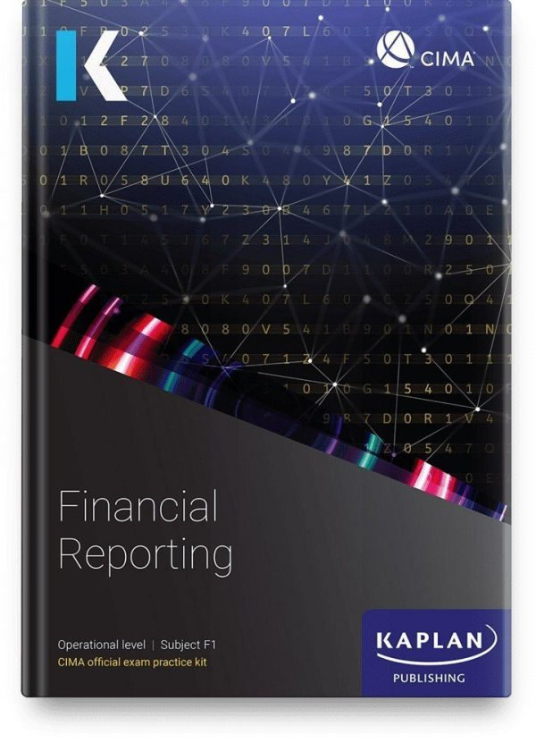 Kaplan CIMA Financial Reporting F1 Exam Kit