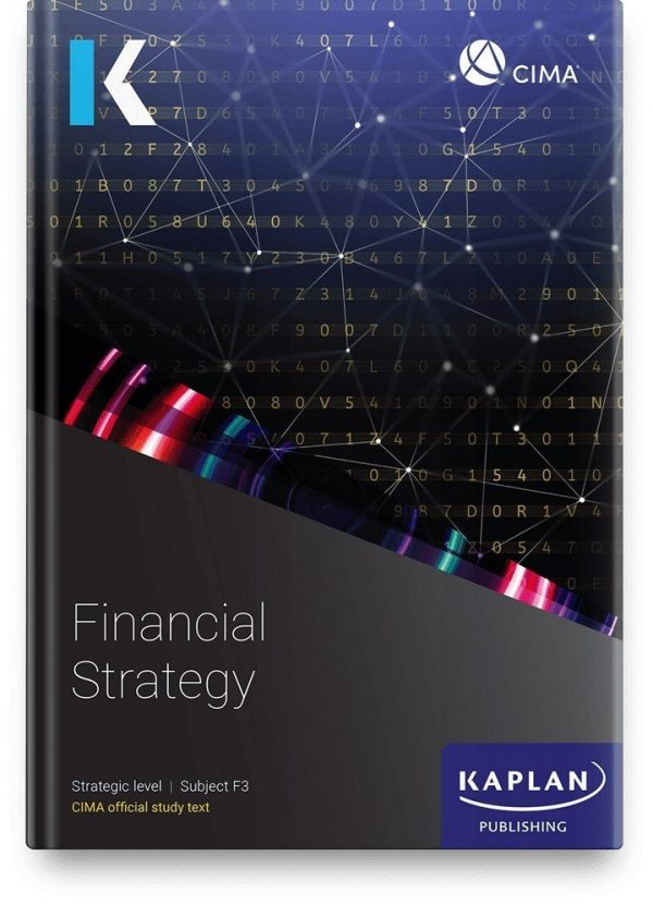 Kaplan CIMA Financial Strategy (F3) Study Text