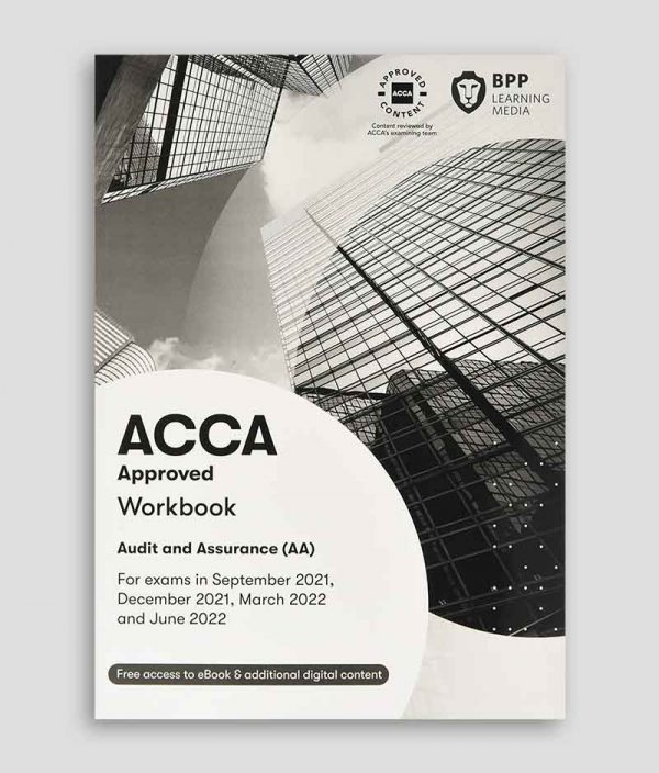 BPP ACCA AA Audit and Assurance Workbook 2021-2022