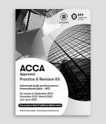 BPP ACCA AAA Advanced Audit and Assurance (International) Practice & Revision Kit 2021-2022