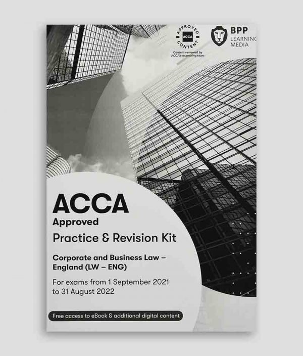 BPP ACCA LW Corporate and Business Law (English) Practice & Revision Kit 2021-2022