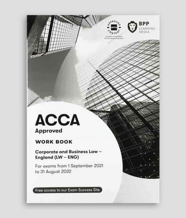 BPP ACCA LW Corporate and Business Law (English) Workbook 2021-2022