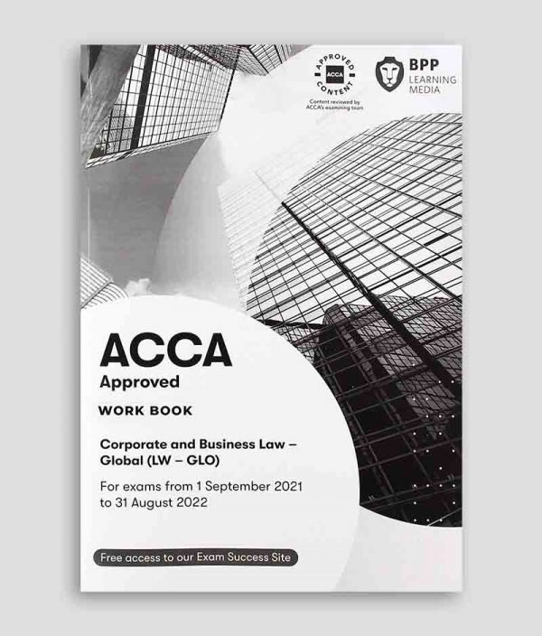 BPP ACCA LW Corporate and Business Law (Global) Workbook 2021-2022