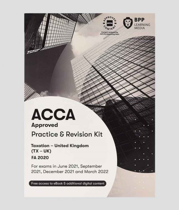 BPP ACCA TX Taxation FA2020 Practice & Revision Kit 2021-2022
